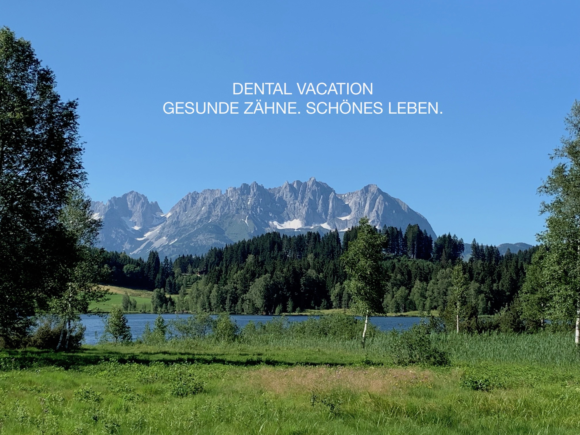 Dental Vacation Kitzbühel Zahnarztpraxis Dr. Robert Bauder